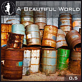 Tretmuehle Pres. A Beautiful World, Vol. 5 by Various Artists