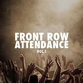 Front Row Attendance, Vol. 1 by Various Artists