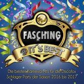 Fasching @ it's Best - Die besten Karneval Hits für die Discofox Schlager Party der Saison 2016 bis 2017 von Various Artists