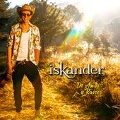 De Amor y Raíces by Iskander