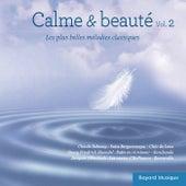 Calme & beauté, Vol. 2 (Les plus belles mélodies classiques) by Various Artists