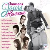 Les chansons des jours heureux von Various Artists
