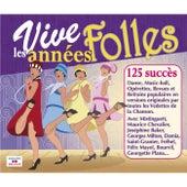 Vive les années folles (125 Succès) von Various Artists