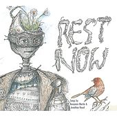 Rest Now: the Robot EP by Benjamin Martin
