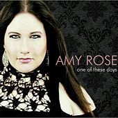 One of These Days de Amy Rose