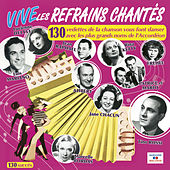Vive les refrains chantés von Various Artists