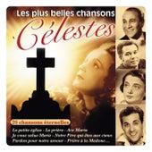 Les plus belles chansons célestes (26 chansons éternelles) von Various Artists