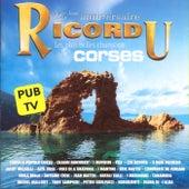 Ricordu, 25ème anniversaire: Les plus belles chansons corses di Various Artists