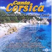 Canta Corsica: Le meilleur de la musique corse, Vol. 2 di Various Artists