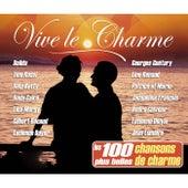 Vive le charme (Les 100 plus belles chansons de charme) von Various Artists