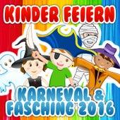 Kinder feiern Karneval & Fasching 2016 von Various Artists
