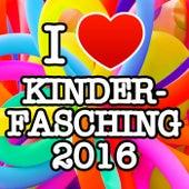 I love Kinderfasching 2016 von Various Artists