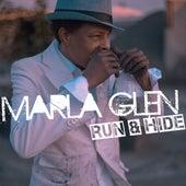 Run & Hide von Marla Glen