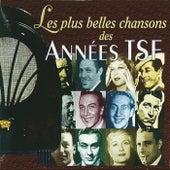 Les plus belles chansons des années TSF von Various Artists
