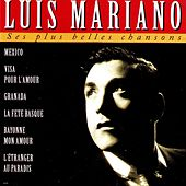 Ses plus belles chansons by Luis Mariano