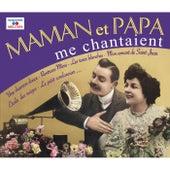 Maman et papa me chantaient von Various Artists