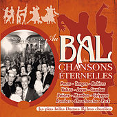 Au bal des chansons éternelles (Les plus belles danses rétro chantées) von Various Artists