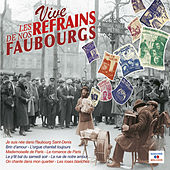 Vive les refrains de nos faubourgs de Various Artists