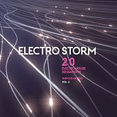 Electro Storm, Vol. 2 (20 Electro House Sensations) by Various Artists