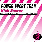 High Energy (Powerful Uptempo Workout Versions) by Power Sport Team