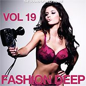 Fashion Deep, Vol. 19 (The Sound of Deep House) di Various Artists
