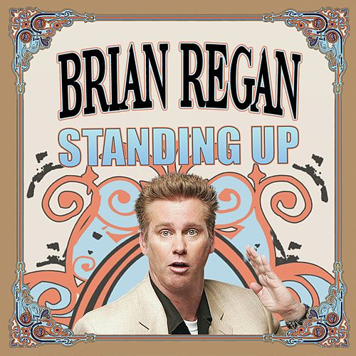 Standing Up by Brian Regan