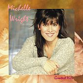 Greatest Hits by Michelle Wright