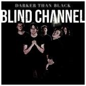 Darker Than Black de Blind Channel