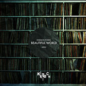 Kindisch Stories: Beautiful World (MINU Interpretation) by Various Artists
