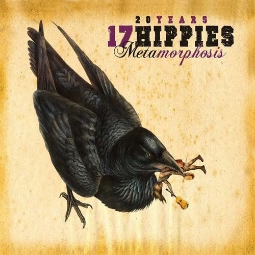 20 Years 17 Hippies - Metamorphosis by 17 Hippies