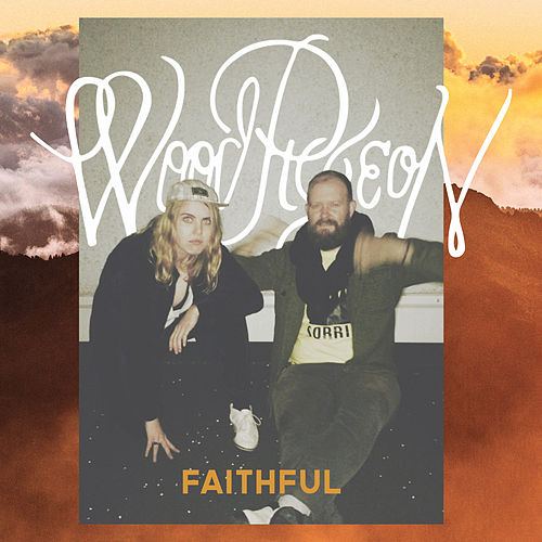 Faithful EP by Woodpigeon