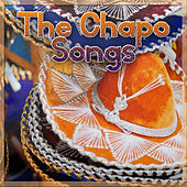 The Chapo Songs by Various Artists