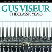 The Classic Years de Gus Viseur