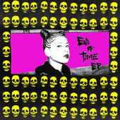 End Of Time by Ecca Vandal
