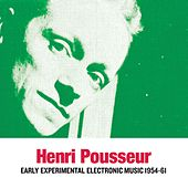 Early Experimental Electronic Music 1954-61 by Henri Pousseur