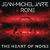 The Heart of Noise, Pt. 1 von Jean-Michel Jarre
