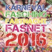 Karneval Fasching Fastnacht Fasnet 2016 von Various Artists