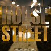 House Street (Underground House) von Various Artists