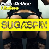 I Believe de Funk -DeVice