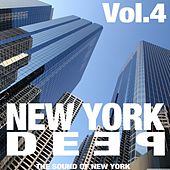 New York Deep, Vol. 4 (The Sound of New York) by Various Artists