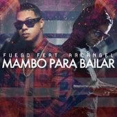 Mambo Para Bailar (feat. Arcangel) de Fuego