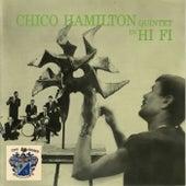 Chico Hamilton Quintet in Hi Fi by Chico Hamilton