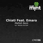 Mafish Nom von Chiati