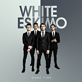Game Time de White Eskimo