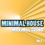 Minimal House - Maximal Sound, Vol. 2 de Various Artists