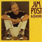Jim Post & Friends by Jim Post