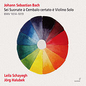 J.S. Bach: Sonatas for Violin & Harpsichord, BWV 1014-1019 by Various Artists