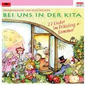 Bei uns in der Kita - 22 Lieder im Frühling + Sommer von Various Artists