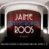 Cine Metropol de Jaime Roos