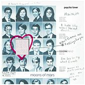 Psycho Lover by Moons of Mars